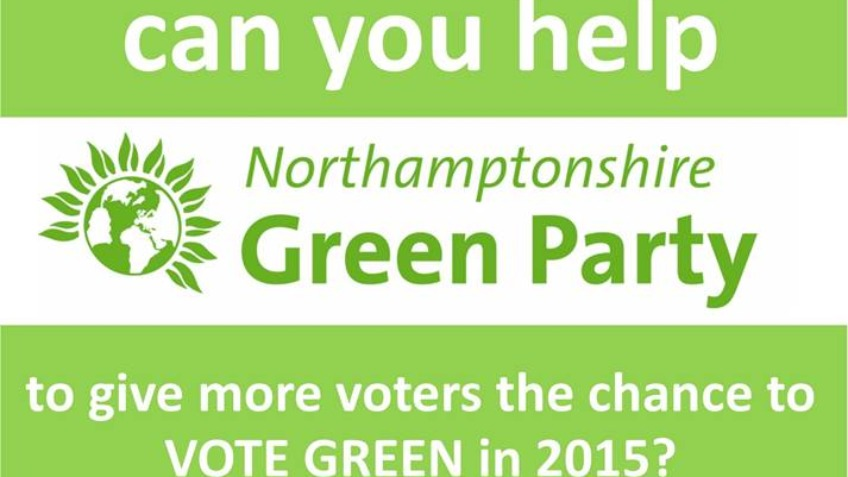 Northamptonshire Green Party - Election 2015