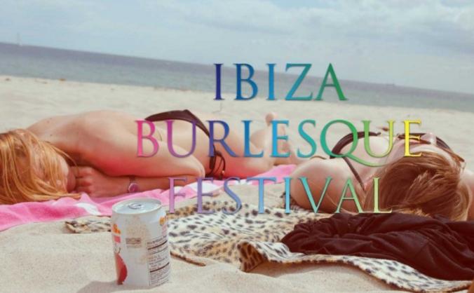 Ibiza Burlesque Festival