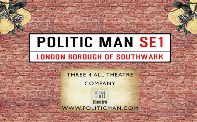 Politic Man by Three4All Theatre Company
