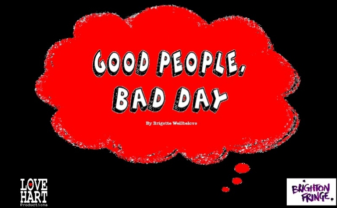 Good People, Bad Day