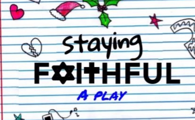 Staying Faithful - A New Play