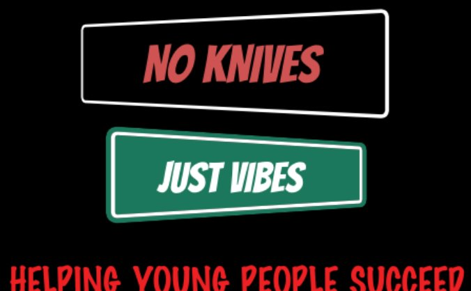 NO KNIVES JUST VIBES  (NKJV)