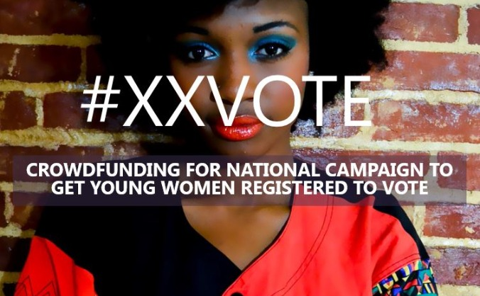 #XXVOTE | CAMPAIGN FOR YOUNG WOMEN TO VOTE