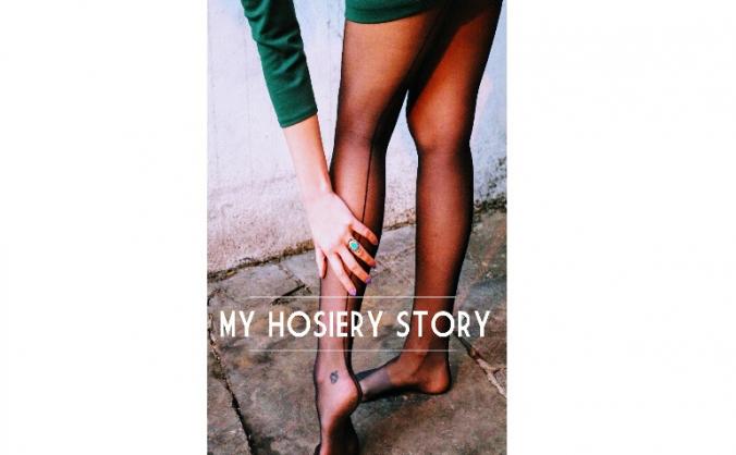 My Hosiery Story