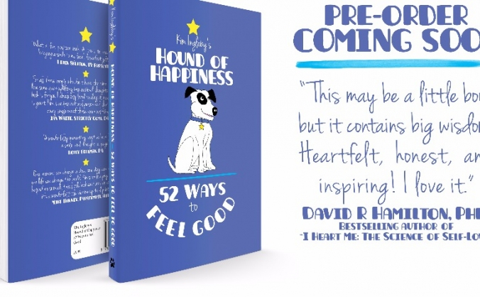 The Hound of Happiness: 52 Tips to Feel Good Book