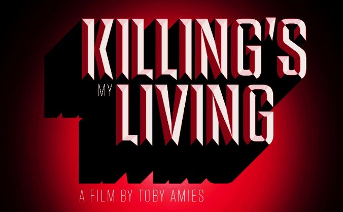 Killing's My Living