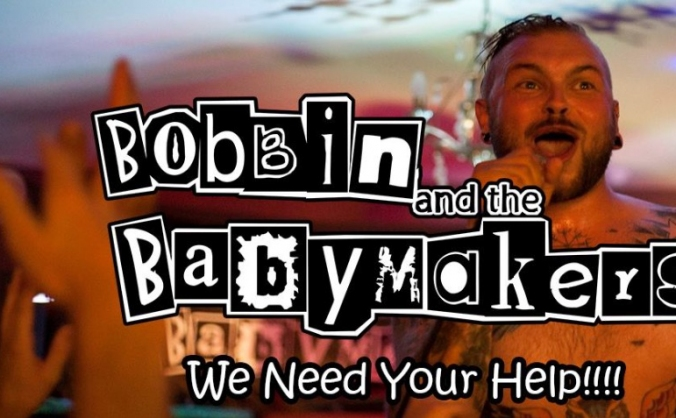 Bobbin and the Babymakers van fund