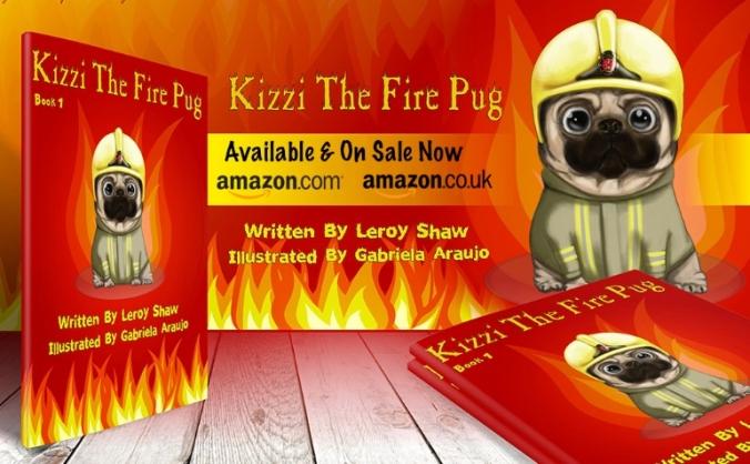 Kizzi The Fire Pug: Book 2