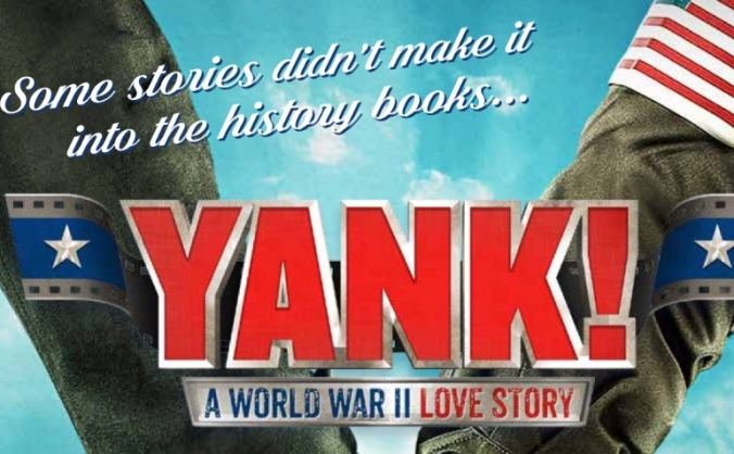 YANK - UK Premiere of the American Musical