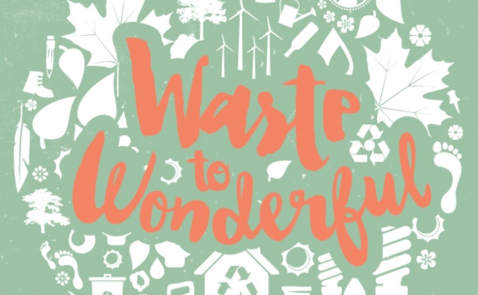 Waste to Wonderful
