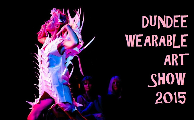 Dundee Wearable Art Show 2015