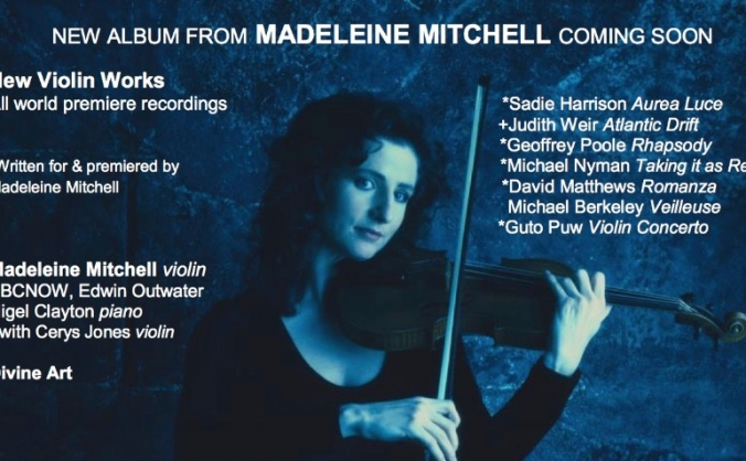 Recording new violin works - Madeleine Mitchell