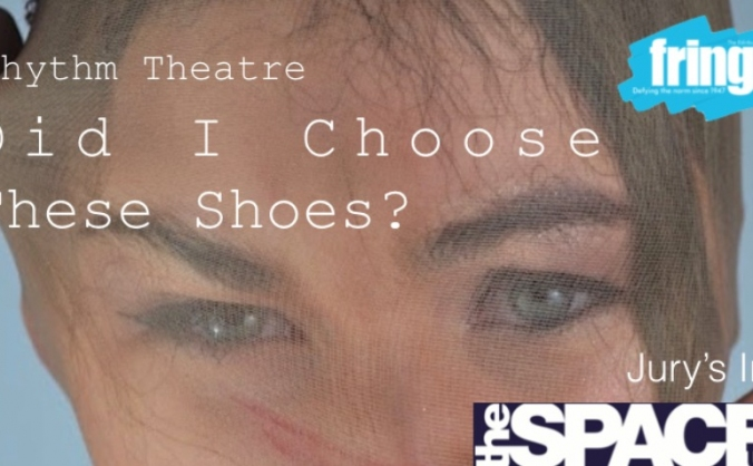 'Did I Choose These Shoes?' @ Edinburgh Fringe