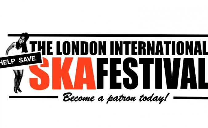 Help save The London Intl Ska Festival