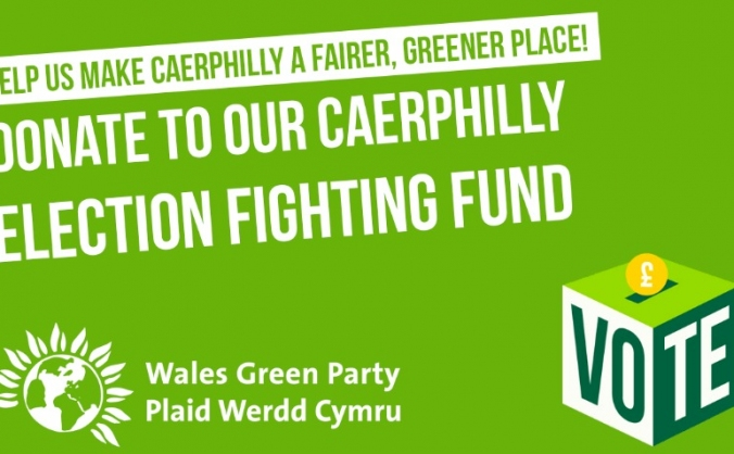 Caerphilly Green Party Election Fighting Fund