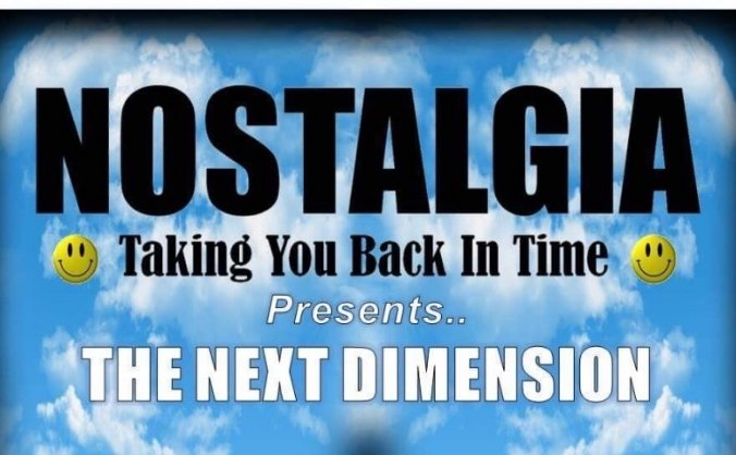 NOSTALGIA - The Next Dimension Event