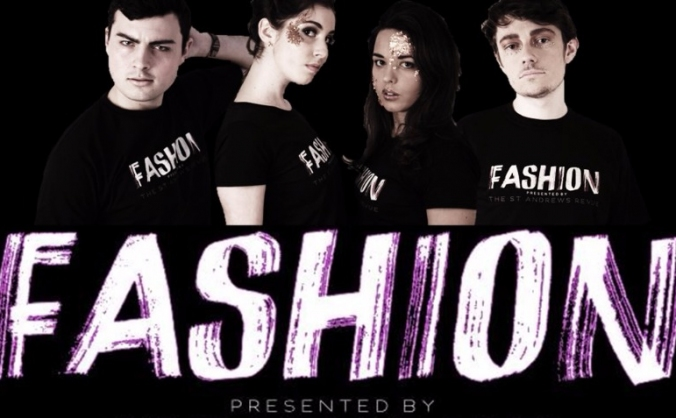 FASHION presented by The St Andrews Revue