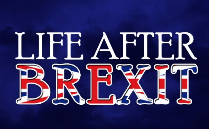 Life After Brexit