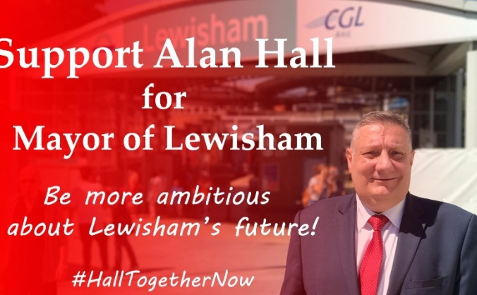 Alan Hall for Mayor of Lewisham #HallTogetherNow