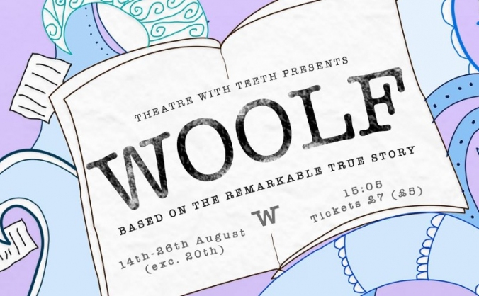 Get WOOLF to the Edinburgh Festival Fringe 2017!