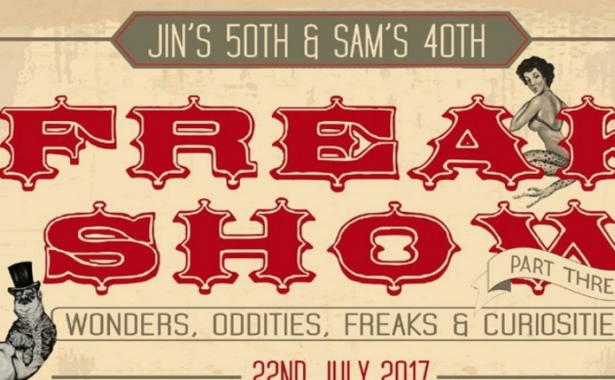 Freakshow Part 3 : Jin's 50th  Sam's 40th
