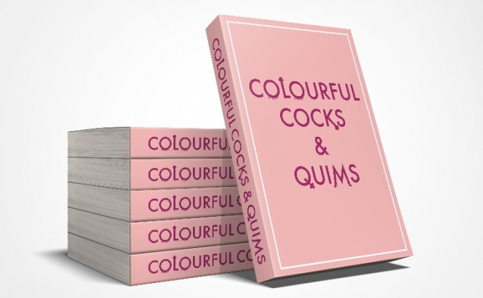 Colourful Cocks and Quims