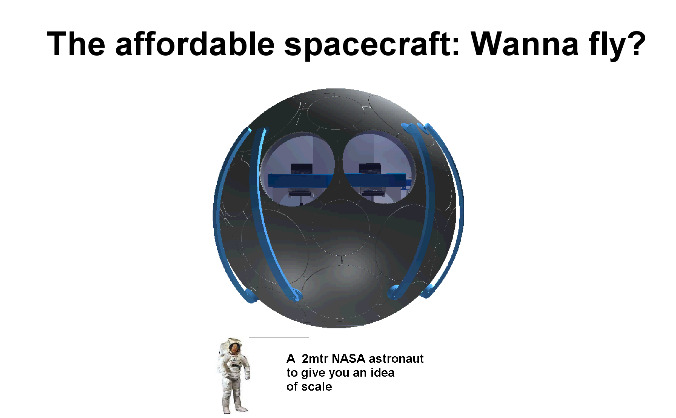 The affordable spacecraft, Wanna fly?