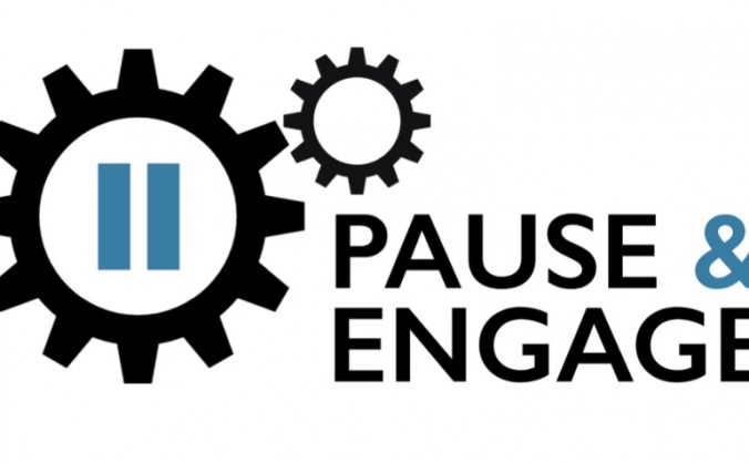 Pause and Engage