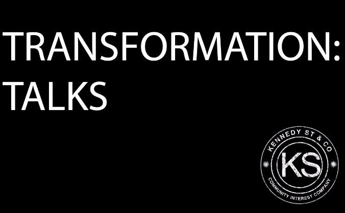 Transformation Talks