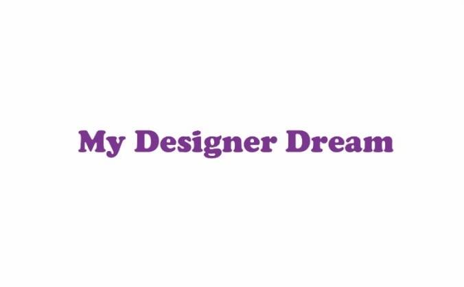 My Designer Dream
