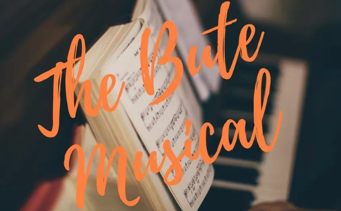 The Bute Musical