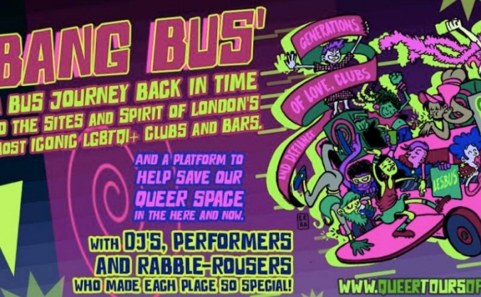 All aboard the BANG BUS! Queer Tours of London