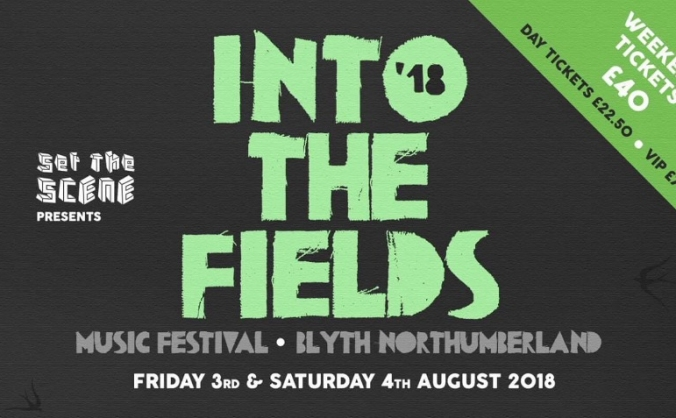 Into The Fields Festival 2018 Blyth