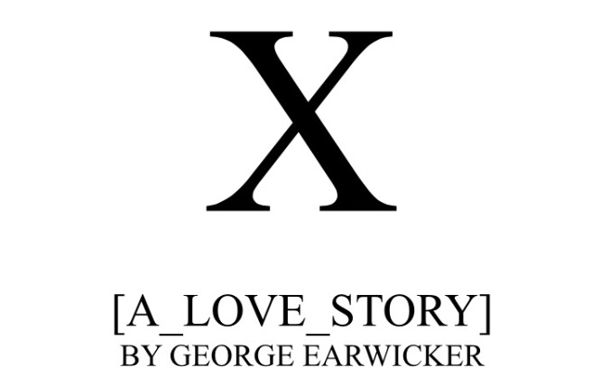 X (A Love Story): micro budget independent Feature