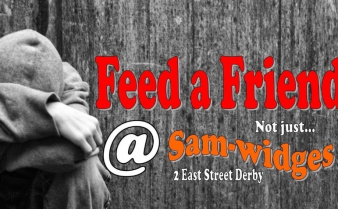 Feed a Friend @ Sam-widges - Derby