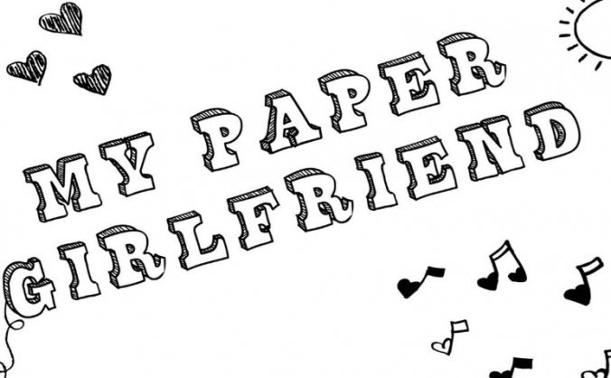 My Paper Girlfriend