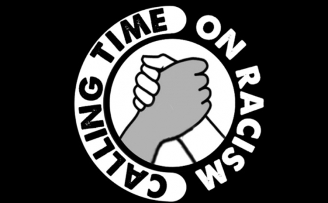 Calling Time On Racism