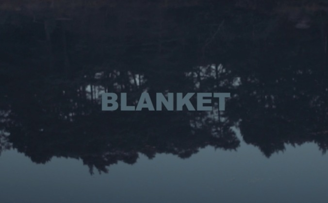 BLANKET /  a short film