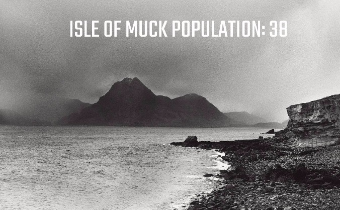 Isle of Muck - Population: 38