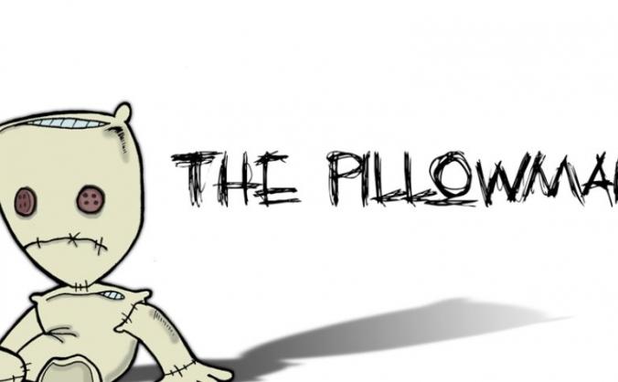 Adaptation of Martin McDonagh's 'The Pillowman'