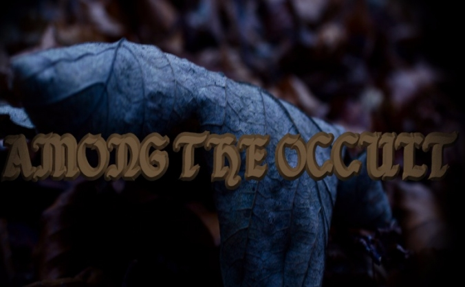 Among The Occult