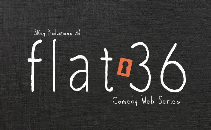 Flat 36 - Comedy Web Series