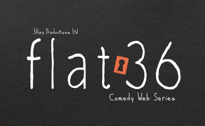 Flat 36 - Comedy Web Series