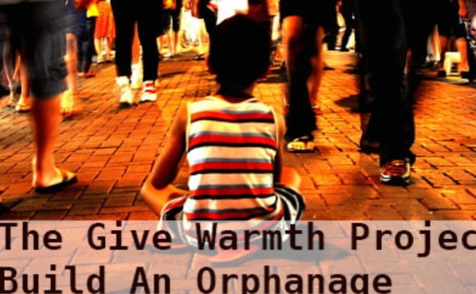 The Give Warmth Project - Orphanage Appeal
