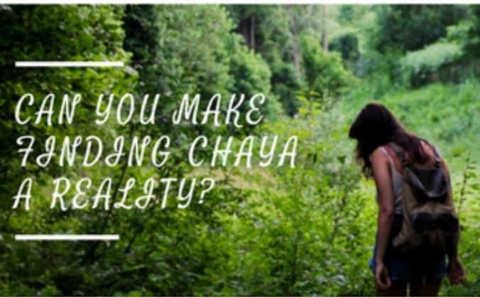 Finding Chaya -