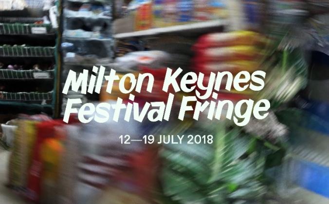 MK Festival Fringe 2018