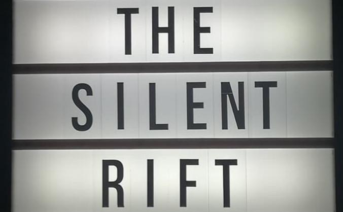 The Silent Rift