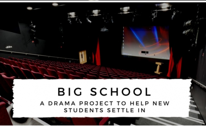 Big School: A Drama Project to Help Transition