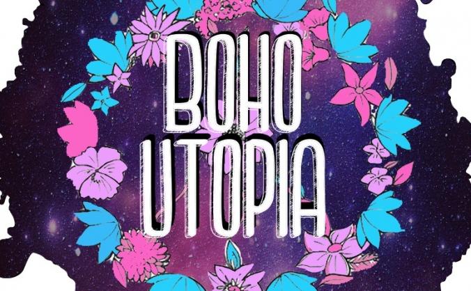 Boho Utopia