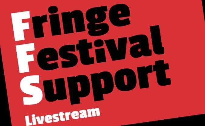Fringe Festival Support Livestream